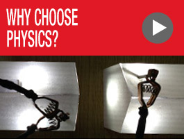 Why Choose Physics?