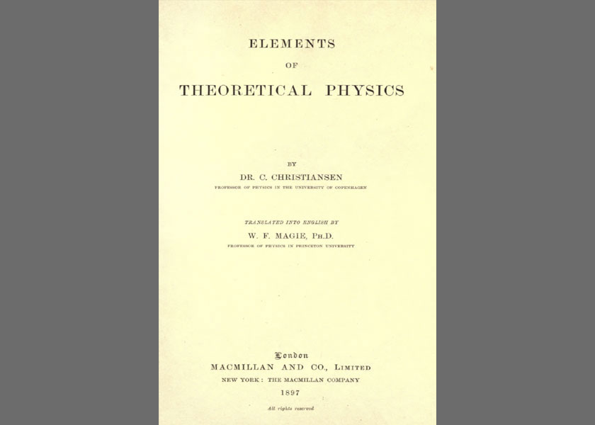 PHYSICS TEXT 1897: The mathematics syllabus was like that of a pretty good high school course of today, with algebra, calculus, and differential equations. Physics was what we would call classical physics, covered today in the first two semesters of university physics: mechanics, thermodynamics, electricity and magnetism, and light.